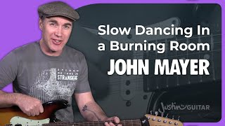 Video John Mayer Slow Dancing In A Burning Room Guitar Lesson Chords & Riff How To Play JustinGuitar MP3, 3GP, MP4, WEBM, AVI, FLV Mei 2018