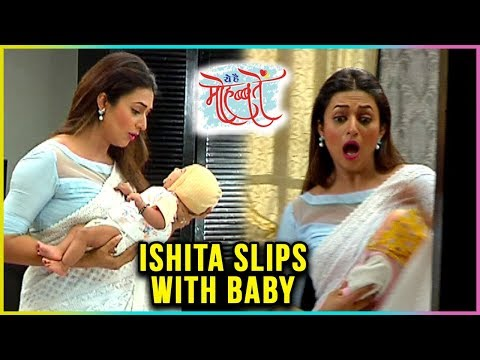Ishita FALLS DOWN With Small Adi | Ye Hai Mohabbat