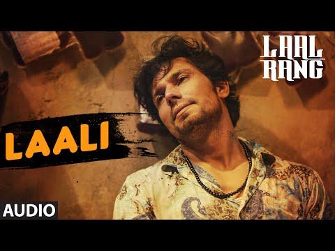 LAALI Full Song | LAAL RANG | Randeep Hooda