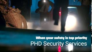 When security matters...PHD Security Services