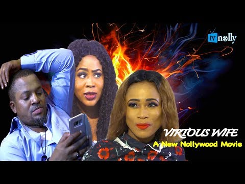 VIRTUOUS WIFE | STORY OF A WOMAN WITH A CHEATING  HUSBAND  - 2018 Nigerian Nollywood Movie