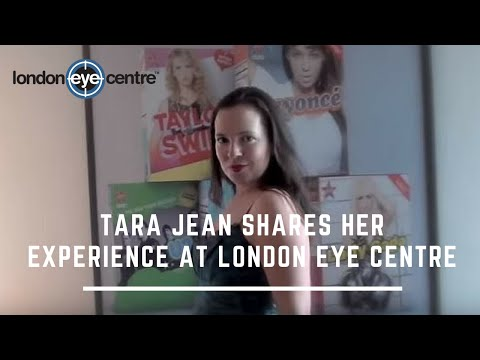 Tara Jean shares her experience with London Eye Centre