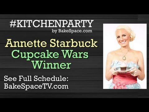 Cupcake Decorating Tips - Annette Starbuck Winner of Cupcake Wars Live on #KitchenParty