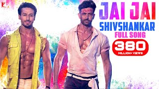 Video Jai Jai Shivshankar Full Song - War | Hrithik, Tiger | Vishal & Shekhar, Benny | होली 2020 download in MP3, 3GP, MP4, WEBM, AVI, FLV January 2017