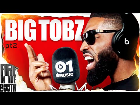 Big Tobz – Fire In The Booth pt2