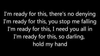 Jess Glynne ~ Hold My Hand Lyrics