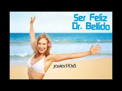 Dr. Bellido - Ser Feliz (Completa) Descargar HQ 1