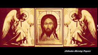 Video Orthodox Morning Prayers MP3, 3GP, MP4, WEBM, AVI, FLV Januari 2019