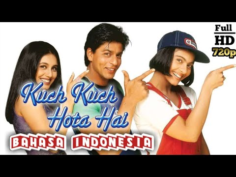 Film india | Kuch kuch hota hai Bahasa Indonesia Full HD 720p