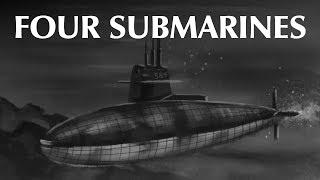 Four Submarines