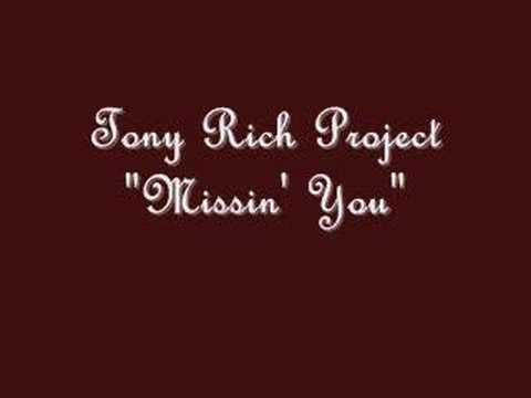 "Tony Rich Project ""Missin' You"""