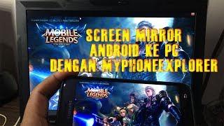 Cara Menampilkan Layar Android ke PC dengan MyPhoneExplorer