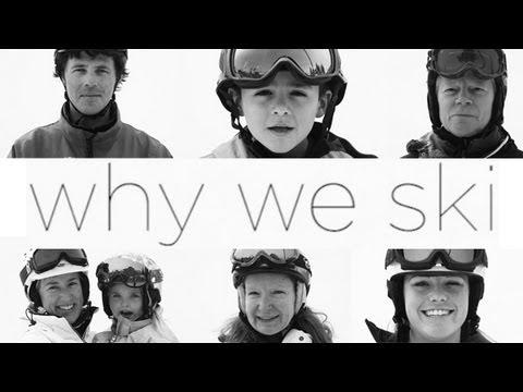 Why We Ski?