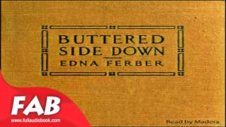 Buttered Side Down Full Audiobook by Edna FERBER by General Fiction, Humorous Fiction, Romance