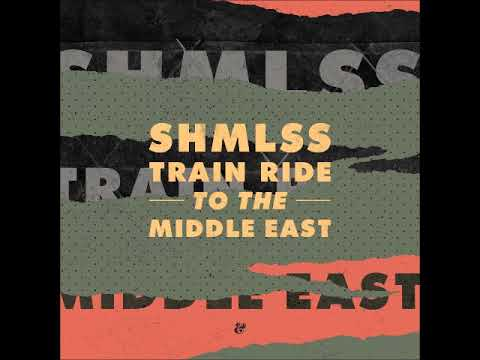 Shmlss - Train Ride To The Middle East (marvin & Guy Remix)