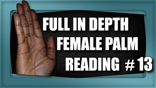 """Please watch: """"CHILDREN & MARRIAGE LINES Male Palm Reading Palmistry #146"""" https://www.youtube.com/watch?v=AOY4nZmF8wA-~-~~-~~~-~~-~-A Full In Depth Reading covers, Money, Relationships, Health, Talents, Personality, Potential, Intuition, Career,  Lifestyle, Guardian Angels and much more.GET A HAND/PALM READING: https://goo.gl/NzTwnESUBSCRIBE: http://goo.gl/HkaCq6     WEBSITE: http://goo.gl/mE7gmILEARN TO READ PALMS: https://goo.gl/73kxLxLines, configurations and markings are explained in this new series. Revealed through Hand & Palm Readings & Analysis - Palmistry.FULL In Depth Female Palm Reading PalmistryKat Anders has a Masters Degree in the Health Sciences, a Bachelors Degree in music and has preformed over 6000 hand readings for well over 35 years.Video produced by BLACK STONE ENTERTAINMENT. Copyright. All Rights Reserved"""