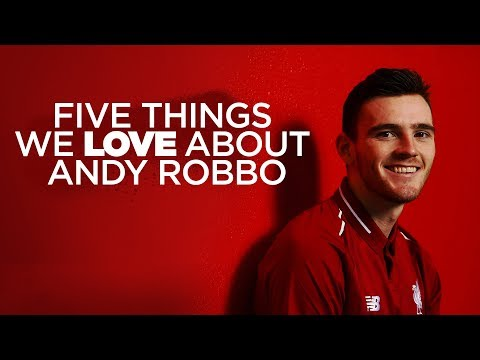 Video: Five things we love about Andy Robertson | Robbo signs new contract