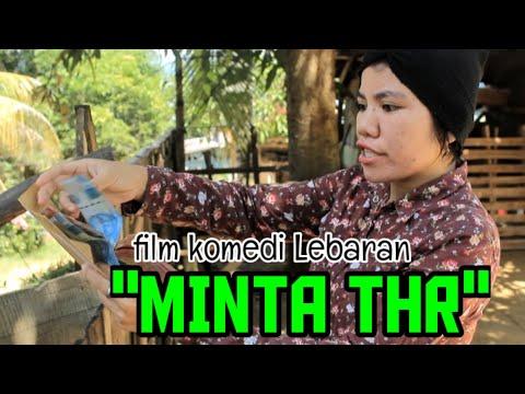 """Film Komedi Muna, """"Minta THR"""" [edisi lebaran so dekat]"""