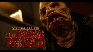 VIDEO: THE BARGE PEOPLE – Off. Trailer