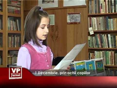 1 Decembrie, prin ochii copiilor