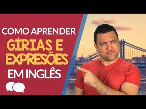 Girias e Expressoes em Ingles - Aula de Ingles Online