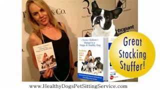 Christy Oldham's Manual to a Happy and Healthy Dog