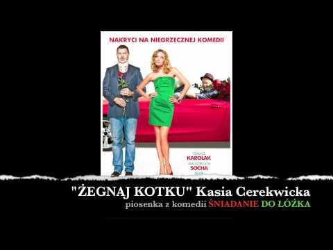 Tekst piosenki Kasia Cerekwicka - Żegnaj kotku po polsku