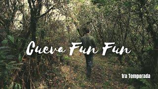 "Experiencia Subterránea, ""Cueva Fun Fun"" [ Cap 5, Temp 1 ]"