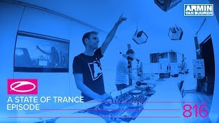 Armin van Buuren - Live @ A State Of Trance Episode 816 (#ASOT816) 2017