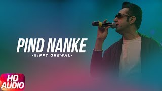 Song - Pind Nanke (Full Audio Song)Singer - Gippy GrewalMovie- 2012 MIRZA The Untold StoryMusic- Jatinder ShahLabel - Speed RecordsAvailable oniTunes/Apple Music - https://itunes.apple.com/album/idalbum/id1176140156Spotify - https://play.spotify.com/album/4iTs96upfOZBJfjiNO4BOdDeezer - http://www.deezer.com/album/14552676Like  Share  Spread  Love   Enjoy & stay connected with us!► Subscribe to Speed Records : http://bit.ly/SpeedRecords► Like us on Facebook: https://www.facebook.com/SpeedRecords► Follow us on Twitter: https://twitter.com/Speed_Records► Follow us on Instagram: https://instagram.com/Speed_Records► Follow on Snapchat : https://www.snapchat.com/add/speedrecords Digitally Powered by One Digital Entertainment [https://www.facebook.com/onedigitalentertainment/][Website - http://www.onedigitalentertainment.com] Publishing Partner By - Gabruu.comWebsite: http://www.gabruu.com/Facebook : https://www.facebook.com/GabruuOfficial/?fref=ts  Virasat Facebook Link - https://m.facebook.com/Virasat-152196...Oops TV Facebook Link - https://m.facebook.com/oopstvfun/