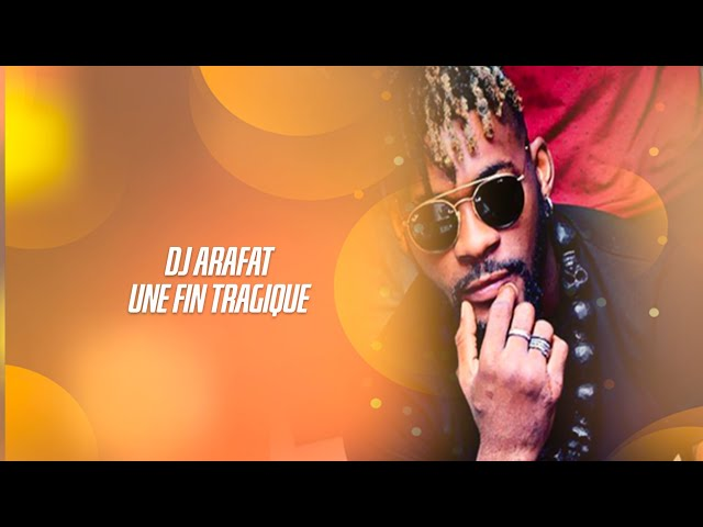 Dj Arafat une fin tragique (reportage)Dr Tsala Essomba