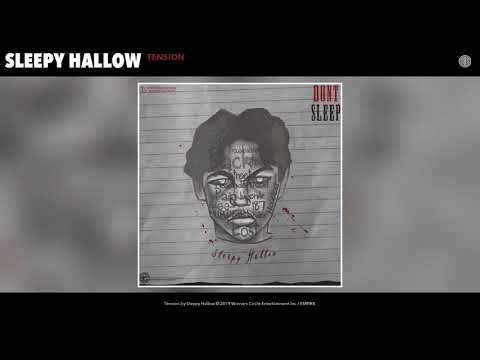 Sleepy Hallow - Tension (Audio)