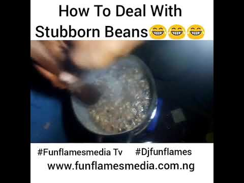 How To Deal With Stubborn Beans
