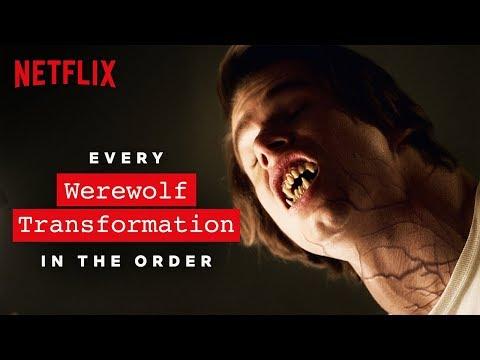 Every Werewolf Transformation   The Order   Netflix
