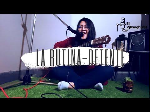 LA RUTINA / DETENTE - MIKE BAHÍA (ELI VILLANGHURST COVER)