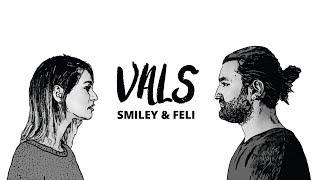 Video Smiley & Feli - Vals (Official video) MP3, 3GP, MP4, WEBM, AVI, FLV Oktober 2018