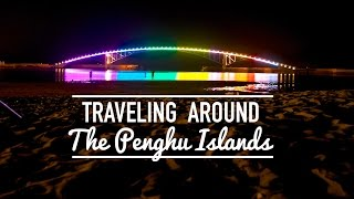 Penghu Taiwan  city photos : Traveling Around Taiwan - Penghu Islands