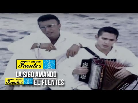 La Sigo Amando - Luis Miguel Fuentes (Video)