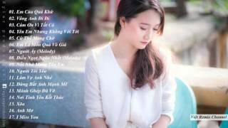 Nhạc Trẻ Remix Mới Hay Nhất 2015 Nonstop - Việt Mix - Em Của Quá Khứ