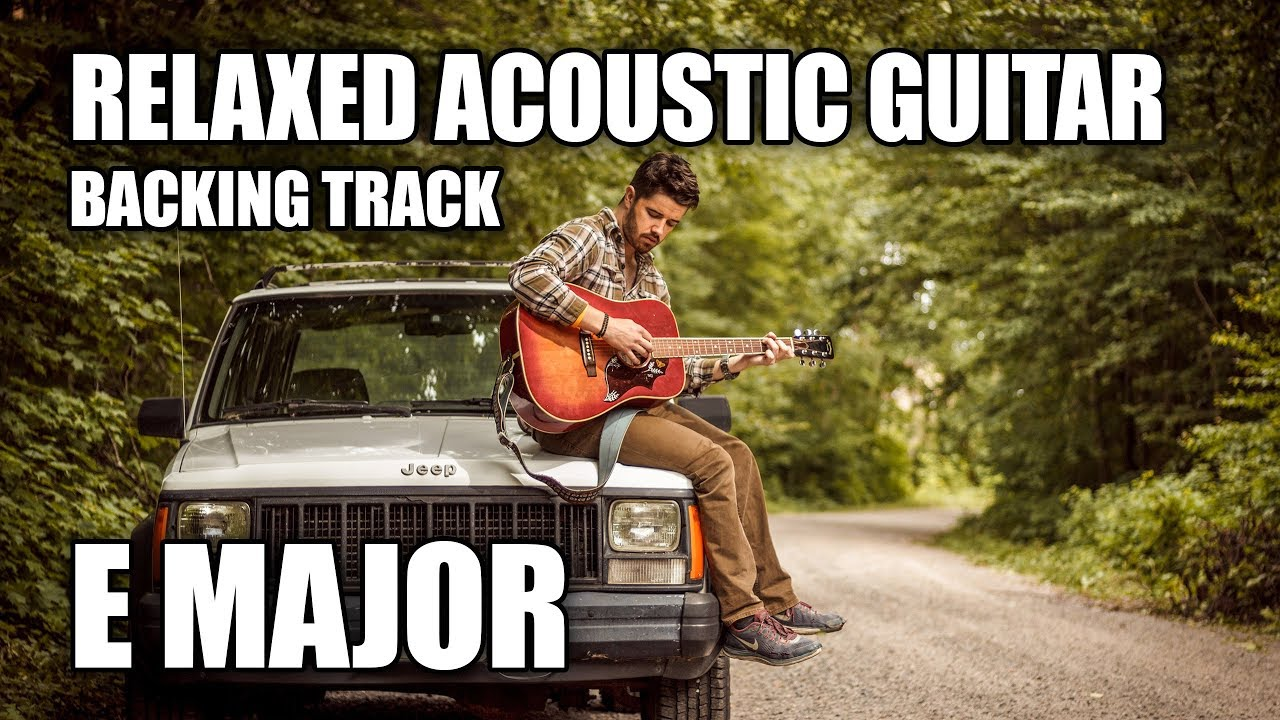 Relaxed Acoustic Guitar Backing Track In E Major