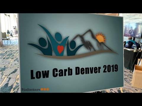 Atkins diet - Low Carb Denver Conference 2019 Review