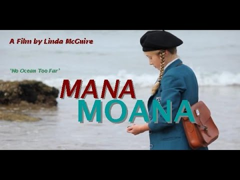 Mana Moana - Full Movie