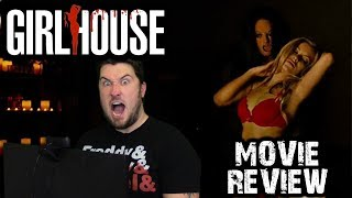 Girlhouse (2014) - Movie Review