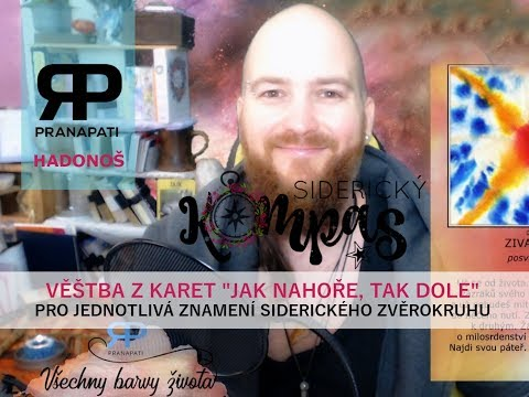 Siderický kompas - Hadonoš - říjen 2017 - výklad karet Jak nahoře, tak dole