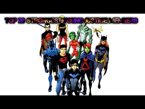 Top 20 Strongest Young Justice Members