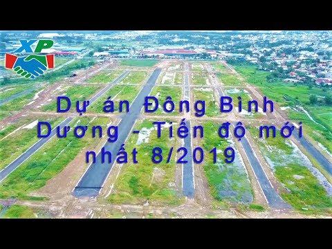 Dự án Đông Bình Dương - Tiến độ mới nhất 8/2019