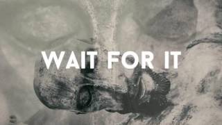 """November 27, 2016: """"Wait For It"""""""