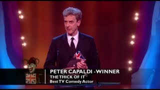 Peter Capaldi has won the award for Best TV Comedy Actor in 2012!The concept for the Awards was originally devised and produced by British TV legend, Michael Hurll to promote homegrown comedy talent. The original show was presented by Michael Parkinson and winners included VICTORIA WOOD as Best Live Stand-up, PAULINE QUIRKE as Best TV Comedy Newcomer, and DROP THE DEAD DONKEY as the Best New TV Comedy. Other winners included RUSS ABBOTT, CLIVE JAMES & ROWAN ATKINSON.http://www.britishcomedyawards.com/https://twitter.com/comedyawardshttp://www.facebook.com/pages/British-Comedy-Awards/160295097348405