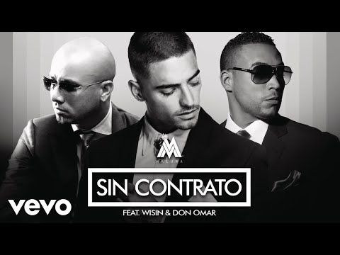Maluma - Sin Contrato (Remix) ft. Don Omar, Wisin