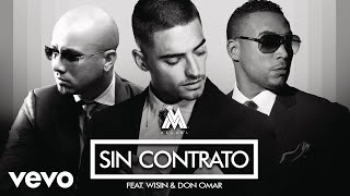 image of Maluma - Sin Contrato (Remix)[Audio] ft. Don Omar, Wisin
